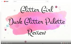 Glitter Girl Dusk Glitter Palette Review | Dead Gorgeous MUAH