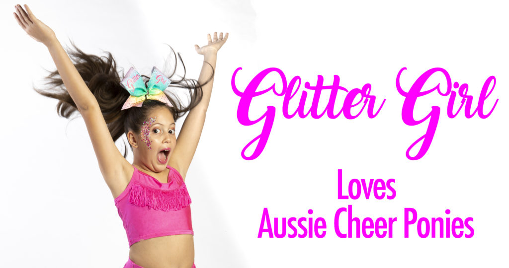 Glitter Girl loves aussie cheer ponies